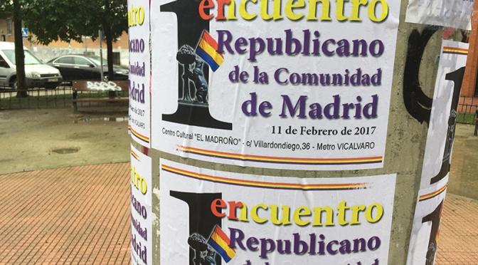 Celebrado con éxito el I Encuentro Republicano de la comunidad de Madrid