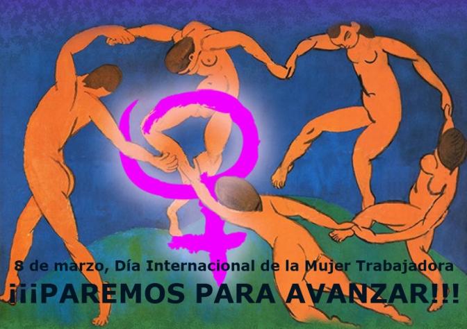 """8-M, día Internacional de la Mujer Trabajadora: """"¡¡¡PAREMOS PARA AVANZAR!!!"""""""
