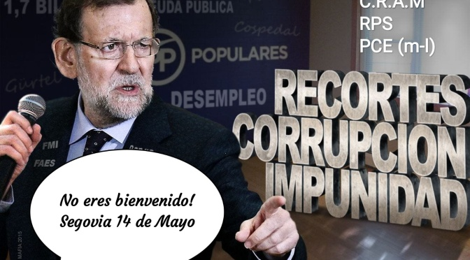 """Comunicado del Colectivo Republicano """"Antonio Machado"""", Federación Republicanos y PCE (m-l) ante la visita de Mariano Rajoy a Segovia"""