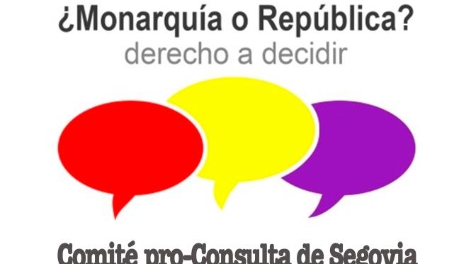 Constituido en Segovia el Comité pro-consulta: ¿Monarquía o República?